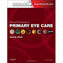 Clinical Procedures in Primary Eye Care: Expert Consult: Online and Print
