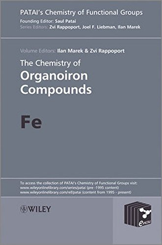 The Chemistry of Organoiron Compounds: Fe (Patai's Chemistry of Functional Groups)