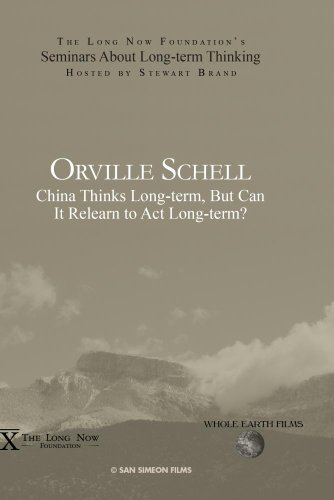 Orville Schell  China Thinks Long Term  But Can It Relearn To Act Long Term