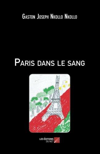 Read Online Paris dans le sang (French Edition) pdf epub