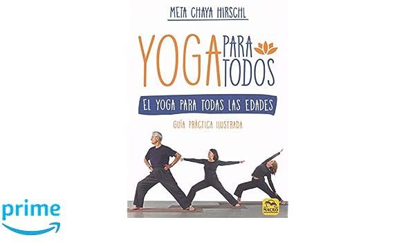 Yoga para Todos. El Yoga para todas las edades: Amazon.es ...