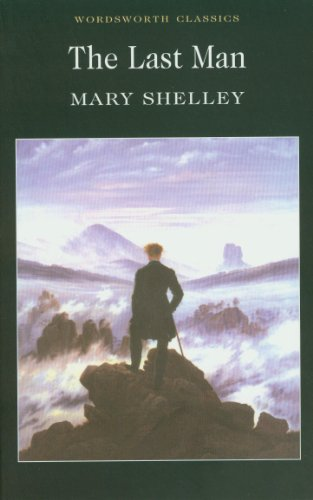 The Last Man (Wordsworth Classics)
