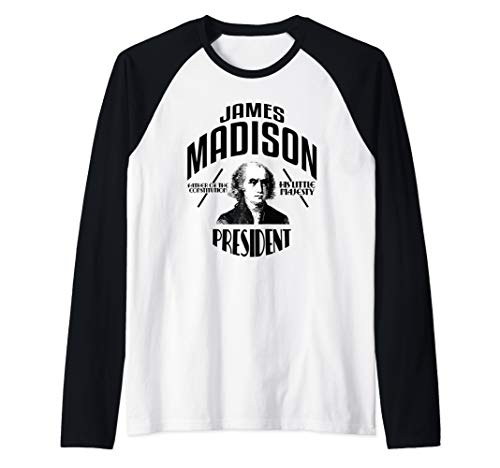 (James Madison Shirt President Madison Campaign  Raglan Baseball Tee)
