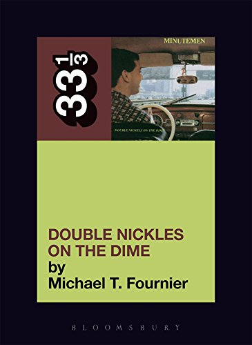 The Minutemen's Double Nickels on the Dime (33 1/3)