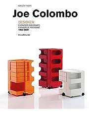 Joe Colombo: Designer: Catalogue Raisonné 1962-2020