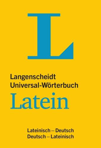 Langenscheidt Universal Wörterbuch Latein   Mit Kurzgrammatik Latein  Lateinisch Deutsch Deutsch Lateinisch  Langenscheidt Universal Wörterbücher