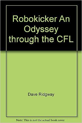 Robokicker An Odyssey through the CFL