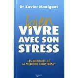 Bien vivre avec son stress