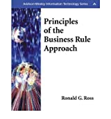 [(Principles of the Business Rule Approach)] [by: Ronald G. Ross]
