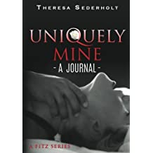 Uniquely Mine: A Journal