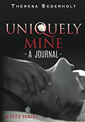 Uniquely Mine: A Journal