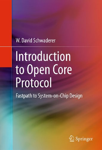 (Introduction to Open Core Protocol: Fastpath to System-on-Chip Design)