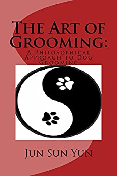 Art Grooming Philosophical Approach Dog ebook