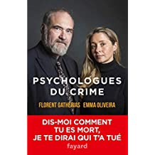 Psychologues du crime (Documents) (French Edition)