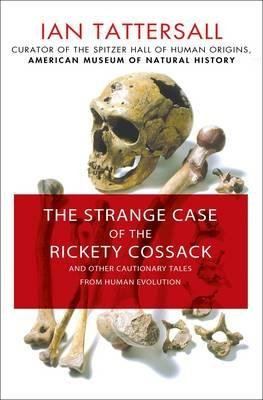 Other Cautionary Tales from Human Evolution The Strange Case of the Rickety Cossack (Hardback) - Common