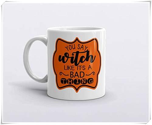 CrossLove - Halloween Mug, You Say Witch Like It's a Bad Thing, Witch's Brew, Halloween gift, Funny Coffee Mugs, Witch Mug -11oz Ceramic Coffee Novelty Mug/Tea Cup, High Gloss -