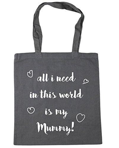 HippoWarehouse All I Need en este mundo es mi Mummy bolsa de la compra bolsa de playa 42cm x38cm, 10litros gris grafito