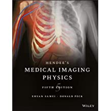 Hendee's Medical Imaging Physics