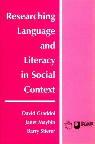 Researching Language and Literacy in Social Context (Open University Books)