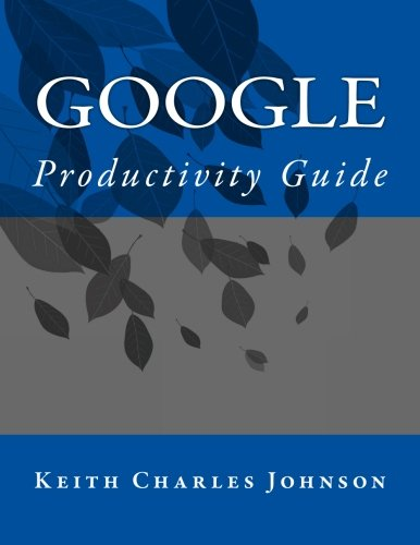 Google Productivity Guide