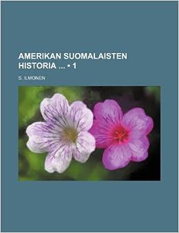 Amerikan Suomalaisten Historia (1)