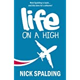 Life... On A High: A Laugh Out Loud Comedy Sequelby Nick Spalding