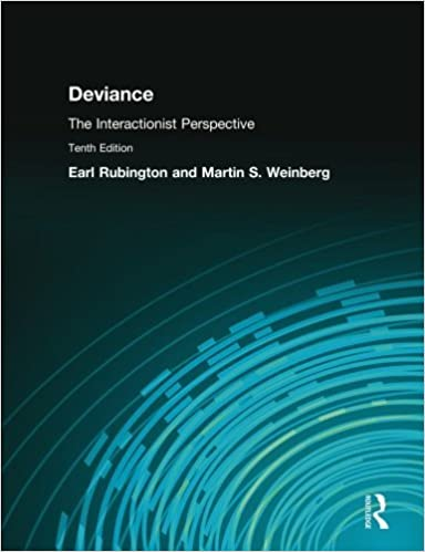 Book Deviance: The Interactionist Perspective by Earl Rubington (2007-07-17)