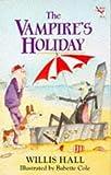 Vampire's Holiday, Willis Hall, 0099293218