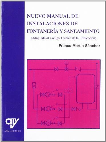 Descargar Libro Nuevo Manual De Instalaciones De Fontaneria Y Saneamiento Franco Martin Sanchez