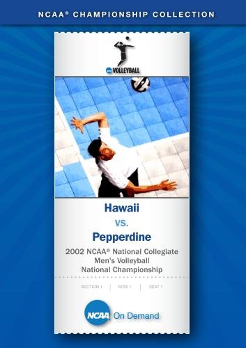 National Championship 2002 Game - 2002 NCAA(r) National Collegiate Men's Volleyball National Championship - Hawaii vs. Pepperdine