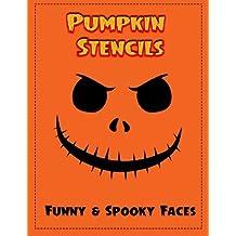 Pumpkin Stencils: 18 Funny & Spooky Faces, Pumpkin Carving Stencils, Pumpkin Carving