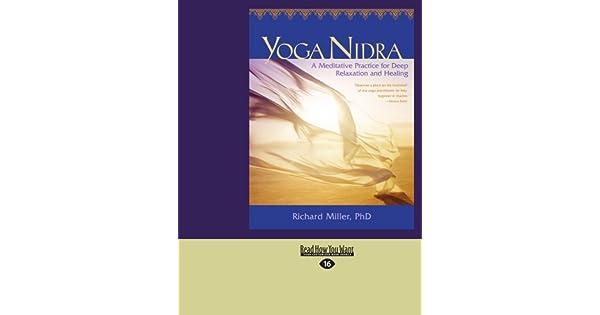 Amazon.com: Yoga Nidra: A Meditative Practice for Deep ...