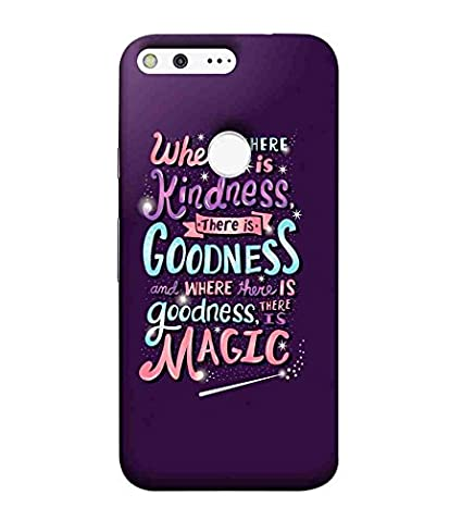 For Google Pixel Xl Where There Is Kindness There Is Amazonin