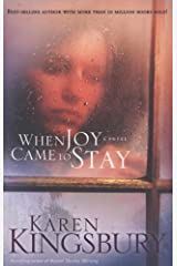 When Joy Came to Stay Kindle Edition