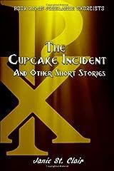 The Cupcake Incident: Book 2.5 of FREELANCE EXORCISTS (Freelance Exorcists: Shorts) Paperback
