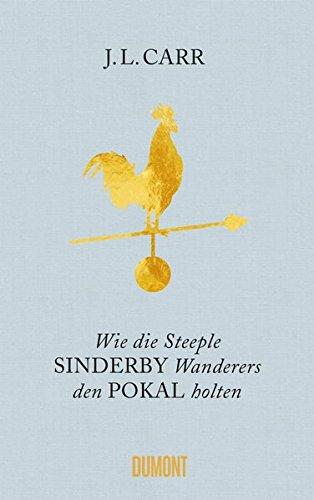 wie-die-steeple-sinderby-wanderers-den-pokal-holten-roman