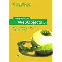 WebObjects 5: Web-Anwendungen planen und entwickeln (Galileo Computing)