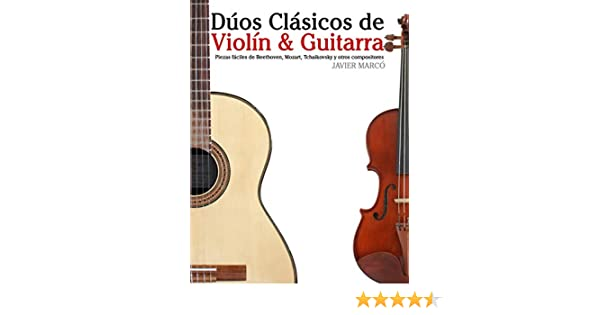 Dúos Clásicos de Violín & Guitarra: Piezas fáciles de Beethoven ...