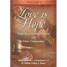 Love Is Hope with Fulton Sheen - Vol. II by Bishop Fulton J Sheen
