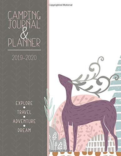 Pdf Outdoors Camping Journal & Planner : 2019-2020: A Camping Journal to Explore, Travel, Adventure and Dream With!
