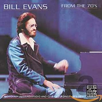 EVANS, BILL - From the 70's - Amazon.com Music