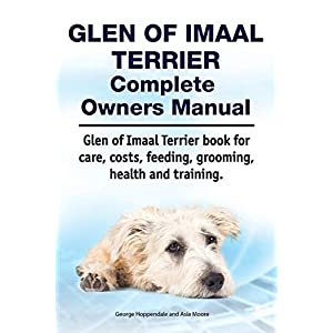 Glen of Imaal Terrier Complete Owners Manual. Glen of Imaal Terrier book for care, costs, feeding, grooming, health and training. 21