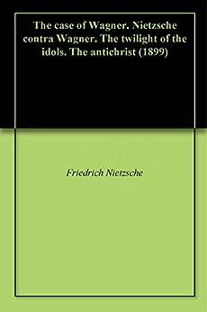 Excerpt from Twilight of the Idols (1888), by Friedrich Nietzsche