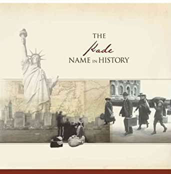 Amazon.com: The Kade Name in History eBook: Ancestry.com ...