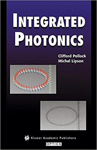 Integrated photonics clifford pollock michal lipson 9781402076350 integrated photonics 2004th edition fandeluxe Image collections