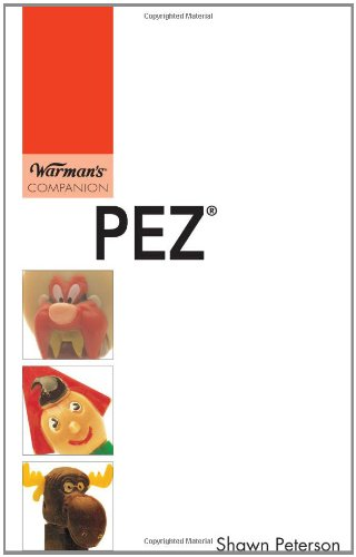 PEZ: Warman's Companion