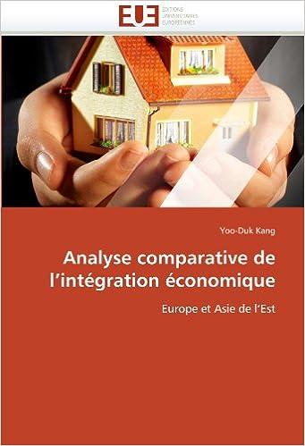 Analyse comparative de l'intégration économique: Europe et Asie de l'Est pdf