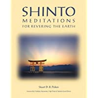 Shinto: Meditations for Revering the Earth