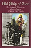 img - for Old Ship of Zion: The Afro-Baptist Ritual in the African Diaspora (Religion in America) book / textbook / text book