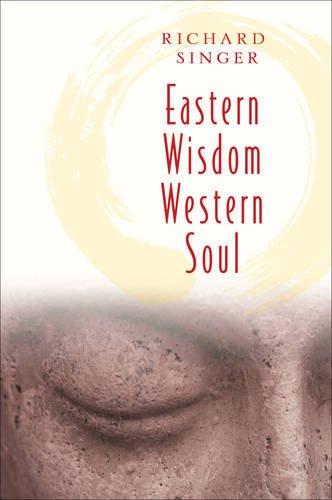 Eastern Wisdom Western Soul: 111 Meditations for Everyday Enlightenment